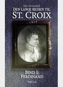 Den lange reisen til St. Croix. Bind I E-BOK