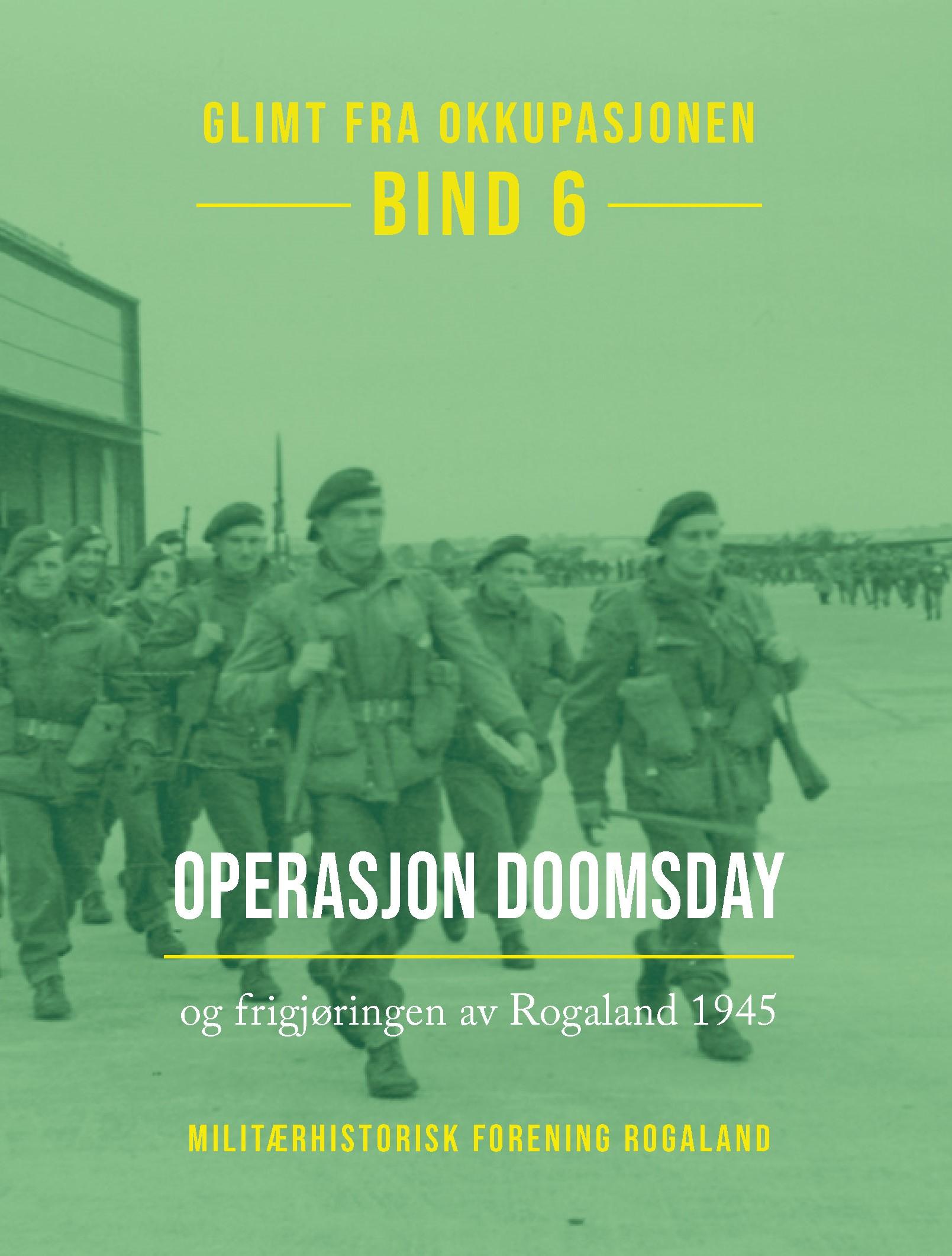 Operasjon Doomsday og frigjøringen av Rogaland 1945