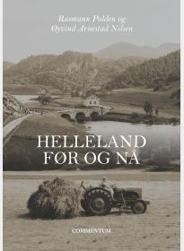 Helleland før og nå